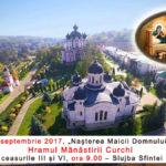 """Invitație la Hramul Mănăstirii Curchi – """"Nașterea Maicii Domnului"""", 21 septembrie 2017"""