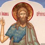 Nu s-a ridicat între cei născuţi din femei unul mai mare decât Ioan Botezătorul